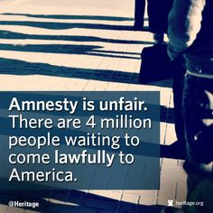 4 million waiting to come to America lawfully!