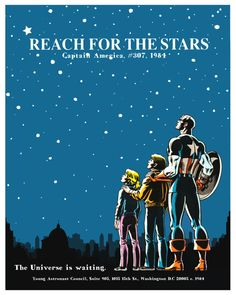 Reach for the Stars.  I remember when this advertisement was on the back of all the marvel comics.