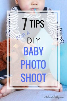 Seven tips on how to organize, set up and execute a photo shoot with your baby. Includes more tips on smash cake photo sessions with recipe and decor ideas.