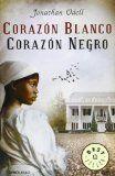 Corazón blanco, corazón negro - Jonathan Odell - Reviews on Anobii