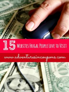Times are tough for people everywhere, right? Whether you're a novice saver or a veteran penny pincher, these 15 websites that frugal people love to visit will have you saving big bucks in no time!
