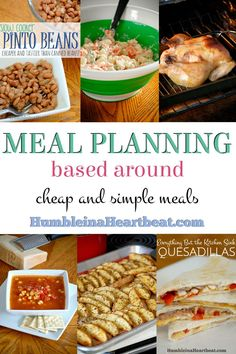 Making cheap and simple meals can drastically reduce the amount of money you spend on groceries each month. Here is a basic meal plan as an example, and then you can come up with your own!