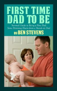 Kindle FREE Days:  Jan 29 – 30      ~~  First Time Dad to Be – Survival Guide to Being a New Dad ~~ This book was written by a hands-on dad who had  zero experience before having a baby.  I've poured through all my experiences and have come up with all these golden nuggets of wisdom.