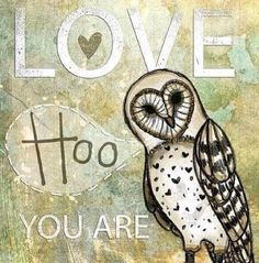Owl Quotes!......nursery quote