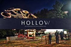 Find us on Kickstarter: http://www.kickstarter.com/projects/elainemcmillion/hollow-an-interactive-documentaryHollow is an interactive documentary and community participatory project that focuses on the lives of residents in McDowell County, West Virginia. Hollow combines personal portraits, interactive data, maps and user-generated content on an HTML5 website designed to address the issues stemming from stereotyping and population loss in rural America. Community members will take part in…