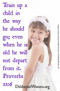 Deliberate Women: Fostering a child's love for the Lord is done one morning at a time.