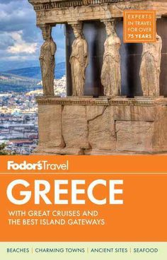 Fodor's Travel Greece: With Great Cruises & the Best Islands