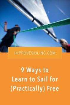 9 Ways to Learn to Sail for (Practically) Free - Here's some tips to learn to sail - without breaking the bank #beginner #sailors #learn #hacks Sailing Basics, Sailing Terms, Sailing Lessons, Sailing Courses, Liveaboard Sailboat, Boating Tips, Sailboat Living, Boat Names, Pirates