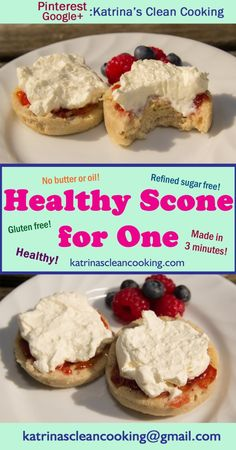 Healthy Scone for One Katrina's Clean Cooking