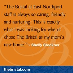 Read testimonials from families and residents of The Bristal Assisted Living. The Bristal offers independent living, assisted living, and memory support. East Northport, Assisted Living, Choose Me, Shout Out, Thankful, Memories, Reading, Big, Souvenirs