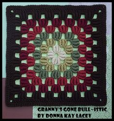 Granny's Gone Bull~istic 12″ block made of bullion stitches.