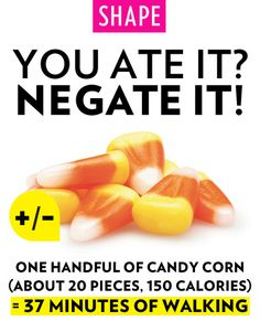 You Ate It? Negate It: Candy Corn