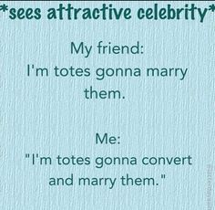 Celebrity crushes are so much more difficult for Mormon girls. I laughed so hard at this.