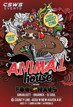 22 August 2014: Animal House @ County Line Saloon [Melbourne] - Ft music by DJ Soul, Ganjalustt & Fool Haus!