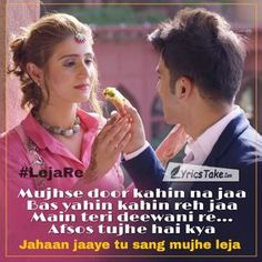 "Leja Re Lyrics - Dhvani Bhanushali: Tanishk Bagchi's has recreated of Ustad Sultan Khan & Shreya Ghoshal's song ""Leja Leja Re"" in the modern way. Nd this song dance is my fav. Love Songs Hindi, Love Song Quotes, Song Hindi, Love Songs Lyrics, Song Lyric Quotes, Me Too Lyrics, Music Lyrics, Movie Quotes, Romantic Song Lyrics"