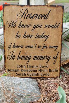 Wedding Sign Reserved Loving Memory Memorial by dlightfuldesigns
