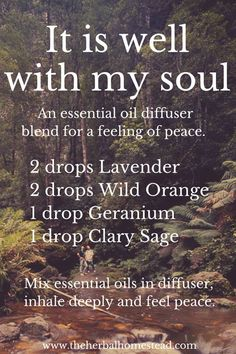 It is well with my soul. EO Blend. via www.theherbalhomestead.com