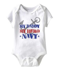 Take a look at this White 'My Daddy My Hero' Bodysuit - Infant by American Classics on #zulily today!