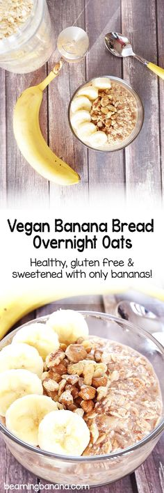 Thick, creamy vegan banana bread overnight oats! All the traditional banana bread flavors in a comforting, super healthy breakfast. This recipe is gluten free and naturally sweetened!