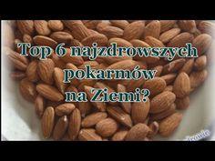 Top 6 produktów by zachować zdrowie - co jeść codziennie? - YouTube