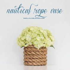 DIY Nautical Rope Vase...perfect center pieces!!