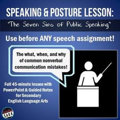 "$ - Tired of students with poor posture or awkward nervous movements during public speaking? Use this lesson on ""the 7 sins of speaking"" to correct their behavior in a fun way! Great for middle & high school English class!"