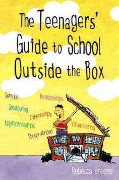 The Teenager's Guide To School Outside The Box