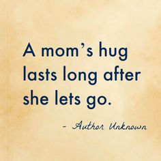 Mothers Day Quotes Discover Best Mothers Day Quotes 10 of the best Mothers Day quotes that celebrate motherhood and capture what it means to be a mother. Or have a mother. Love My Parents Quotes, Mothers Quotes To Children, Happy Mother Day Quotes, Mother Daughter Quotes, Mother Quotes, Happy Mothers Day, Child Quotes, Mama Bear Quotes, Hug Quotes