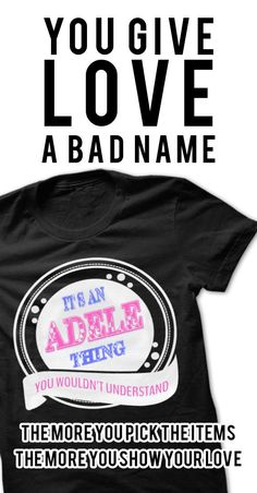 If you are Adele or loves one. Then this shirt is for you. Cheers !!!
