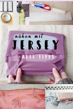 Jersey nähen - Alle Tipps & Tricks