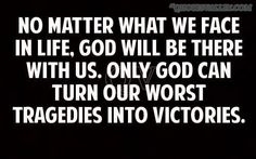 god with us   No Matter What We Face In Life, God Will Be There With Us ...