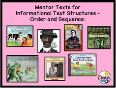 Mentor Texts for Informational text Structures: Order and Sequence