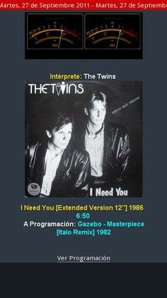 The Twins - I Need You [Extended Version 12''] 1986 sonando en programación de euro80s.net en nuestro 5to. Aniversario