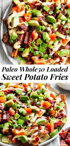 These loaded sweet potato fries are easy to make and packed with goodies! Sweet potato fries are baked crispy and topped Sweet Potato Waffles, Loaded Sweet Potato, Paleo Sweet Potato Fries, Paleo Whole 30, Whole 30 Recipes, Whole30, Paleo Running Momma, Breakfast Meat, Paleo Appetizers