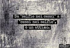 Frasi divertenti - Da selfie nei cessi a cessi nei selfie