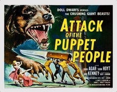 Attack of the Puppet People (1958) Doll Dwarfs Versus The Crushing Giant Beasts!