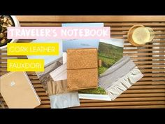 Traveler's Notebook Review And Setup | Cork Leather Fauxdori As My Bullet Journal | Edie's Big Plans