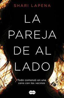 Con el alma prendida a los libros: La pareja de al lado (Shari Lapena)