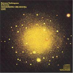 John McLaughlin - Mahavishnu Orchestra Between Nothingness and Eternity
