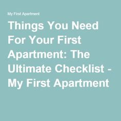 First Apartment Checklist On Pinterest Apartment