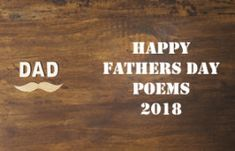 Happy Fathers Day Poems 2018 - Best Poems from Daughter And Son Short Fathers Day Poems, Dad Poems, Happy Fathers Day Dad, Father's Day Celebration, Best Poems, Daughter, Poems For Dad, My Daughter, Daughters