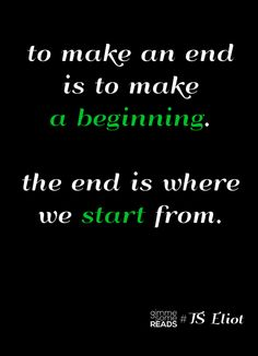 the end is where you start from #TSEliot #quote | the end of 2012 | gimmesomereads.com