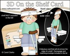 3D On the Shelf Card Kit OOps Ouch Get Well Boy Christoper on Craftsuprint - View Now!
