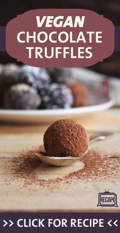 "... ."" Check out this simple recipe for her Vegan Chocolate Truffles"