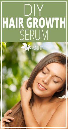 DIY Hair Growth Serum - All Natural Home and Beauty #naturalhair #diy #haircare