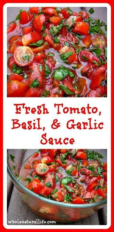 This fresh tomato, basil and garlic sauce makes an easy, healthy and delicious topping for pasta, fish, chicken, or other dishes. Gluten-free, Paleo.
