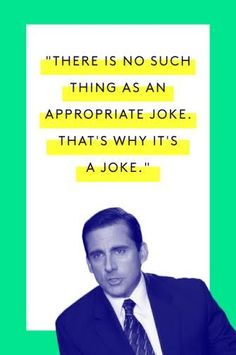 THAT IS WHY IT'S A JOKE, PEOPLE.Watch here (at about 6:00)  #refinery29 http://www.refinery29.com/2015/03/83753/michael-scott-office-quotes#slide-6