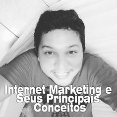 Internet Marketing E Seus Principais Conceitos