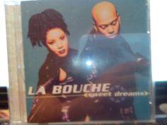 MUSIC/CD/PRE-OWNED/EUC/LA BOUCHE - SWEET DREAMS/ #Dance