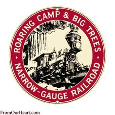 Roaring Camp and Big Trees Porcelain on Steel Sign by Ande Rooney. Measures 10 inches in diameter. $16.20